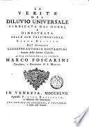 La verità del diluvio universale vindicata dai dubbj, e dimostrata nelle sue testimonianze. Esame critico dell'avvocato Giuseppe-Antonio Costantini ..