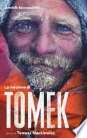 La versione di Tomek. La storia di Tomasz Mackiewicz