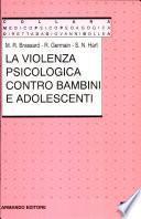 La violenza psicologica contro bambini e adolescenti