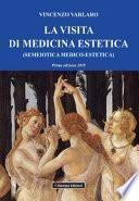 La visita di medicina estetica (semeiotica medico-estetica)