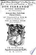 La vita del signor Don Ferrando Daualo Marchese di Pescara