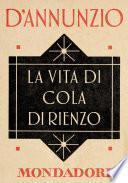 La vita di Cola di Rienzo (e-Meridiani Mondadori)