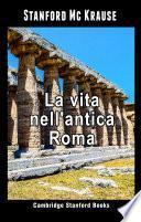 La vita nell'antica Roma