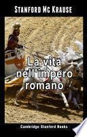 La vita nell'impero romano