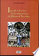 La vite e il vino nella farmacia di Plinio il Vecchio