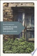 La voce delle case abbandonate