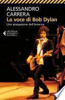 La voce di Bob Dylan