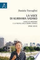 La voce di Kurihara Sadako. Ciliegi di Hiroshima e la poetica della bomba atomica