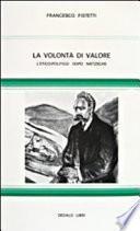 La volontà di valore. L' etico-politico dopo Nietzsche