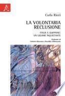 La volontaria reclusione. Italia e Giappone: un legame inquietante