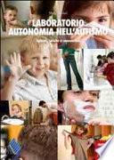 Laboratorio autonomia nell'autismo. Igiene, salute e sessualità
