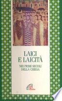 Laici e laicità nei primi secoli della Chiesa