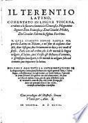 Latino, Commentato In Lingua Toscana, e ridotto a la sua vera latinita ... da Giovanni Fabuni ... Nel Fine E Aggiunto La Interpretatione De La lingua volgare (etc.)