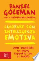 Lavorare con intelligenza emotiva