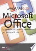 Lavorare con Microsoft Office