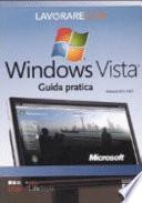 Lavorare con Windows Vista. Guida pratica