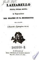 Lazarello. Nuova opera buffa. (Musica di Aurelio Marliani.)
