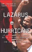 Lazarus e Hurricane