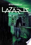 Lazarus. Hack the system