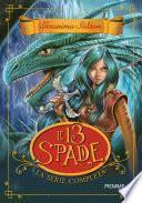 Le 13 Spade. La serie completa