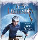 Le 5 Leggende: La storia di Jack Frost - Storie di Natale