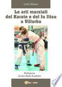 Le arti marziali del Karate e del Ju Jitsu a Villorba