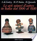 Le arti minori d'autore in Italia dal 1900 al 1930