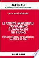 Le attività immateriali, l'avviamento e l'impairment nei bilanci. Principi contabili internazionali (IAS/IFRS) e US GAAP