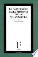 Le avanguardie della filosofia italiana nel XX secolo