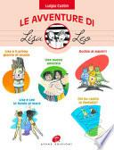 Le avventure di Lisa e Leo. Ediz. illustrata