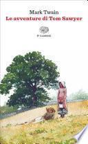 Le avventure di Tom Sawyer (Einaudi)