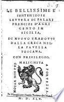 Le bellissime e sententiose lettere di Falari ... di nuovo tradotte dalla Greca nella favella Toscana