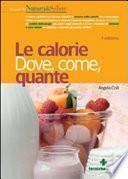 Le calorie. Dove, come, quante