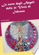 Le carte degli Angeli delle 21 Virtù di Ishvara