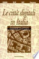 Le città digitali in Italia. Accompagnare i processi. Rapporto 2002-2003