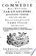 Le commedie del dottore Carlo Goldoni avvocato Veneto fra gli Arcadi, Polisseno Fegejo: La donna di garbo. I due gemelli. L'uomo prudente. La vedova scaltra