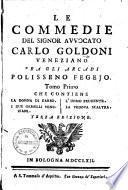 ¬Le commedie del signor avvocato Carlo Goldoni Veneziano fra gli Arcadi Polisseno Fegejo