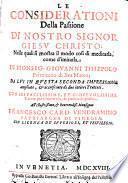 ¬Le Considerationi Della Passione Di Nostro Signor Giesu Christo