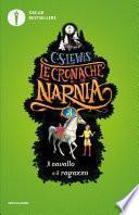 Le cronache di Narnia - 3. Il cavallo e il ragazzo