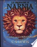 Le cronache di Narnia. Libro pop-up