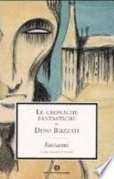 Le cronache fantastiche di Dino Buzzati: Delitti