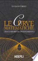 Le curve matematiche tra curiosità e divertimento