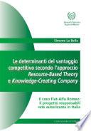 Le determinanti del vantaggio competitivo secondo l'approccio Resource-Based Theory e Knowledge-Creating Company