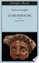 Le Dionisiache, IV