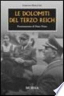 Le Dolomiti del Terzo Reich