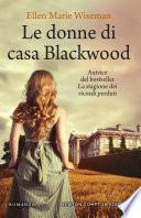 Le donne di casa Blackwood