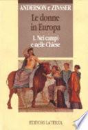 Le donne in Europa: Nei campi e nelle chiese