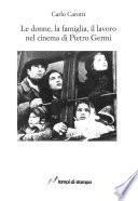 Le donne, la famiglia, il lavoro nel cinema di Pietro Germi