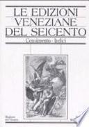 Le edizioni veneziane del Seicento: M-Z e indici