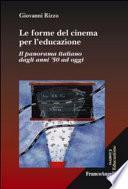 Le forme del cinema per l'educazione. Il panorama italiano dagli anni '50 ad oggi